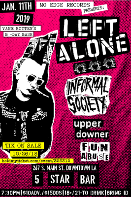 INFORMAL SOCIETY, LEFT ALONE, PUNK SHOWS